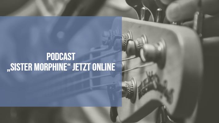 """""""Sister Morphine - Musiker und Drogen"""" am 07.07.19 im DLF oder als Podcast"""