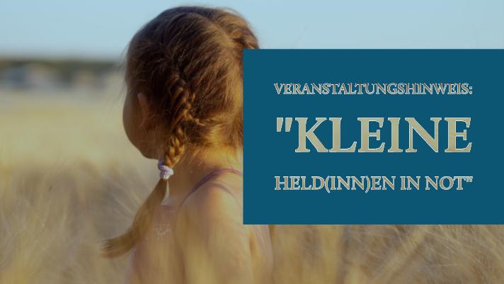"""Veranstaltungshinweis: """"Kleine Held(inn)en in Not - Intersystemische Hilfe für Kinder suchtkranker/ psychisch kranker Eltern"""" (05.11.19 in Berlin)"""